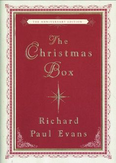The classic heartwarming story of the Christmas Box (available on Amazon).