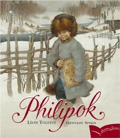 Philipok: De Leon Tolstoi, illustré par Gennady Spirin: Livres