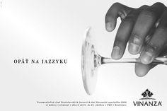 Agency: Advers   Company: Vinanza   Photo: Andrej Balco