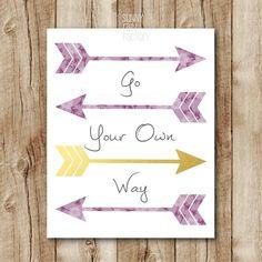 Inspirational quote wall art, Arrows art print, Go your own way printable quote, Inspirational poster