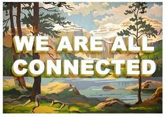 We Are All Connected large Print by pleasebestill on Etsy