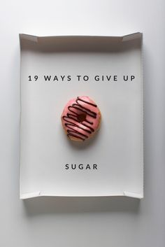 Our experts share their tips on making your life truly sweet, without the sugar. How to Give Up Sugar - I believe in myself ZbohomAPis www.bmertus.com