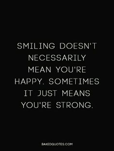 30 Inspiring Smile Quotes – Quotes Words Sayings Quotable Quotes, True Quotes, Words Quotes, Wise Words, Motivational Quotes, Inspirational Quotes, Quotes Quotes, Friend Quotes, Music Quotes