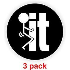 F*%K It! Hard Hat Sticker / Decal / Label Tool Lunch Box Helmet F Bomb Word Sarcastic