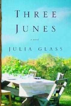 Three Junes: a Novel by Julia Glass. National Book Award, 2002. http://libcat.bentley.edu/record=b1101564~S0
