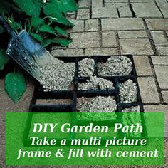 DIY Garden Path Take a multi picture frame & fill with cement