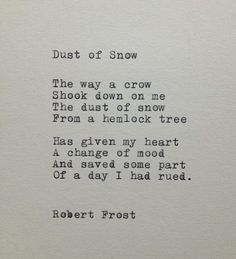 Dust of Snow Robert Frost