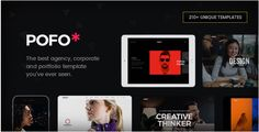 Pofo - Creative Agency, Corporate and Portfolio Multi-purpose Template  POFO is a highly creative, modern, visually stunning and Bootstrap responsive multipurpose corporate and portfolio HTML5 template with 25 ready home page demos.  Pofo is a graphically polished, interactive, easily customizable, highly modern, fast loading, search engine optimized, efficiently coded, well documented, vibrant and fully responsive HTML5 and CSS3 multi-purpose website template for corporate, agencies…