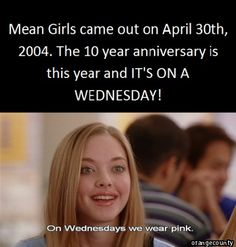 Be sure to wear your Pink on Wed., Apr. 30th...Mean Girl Style!!  #ugoGlennCoCo #1ofmyfavmovies ^-^