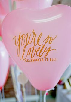 You're So Lovely - heart balloons