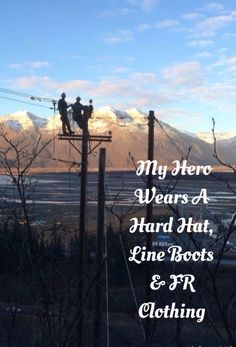 Power Lineman, Loving A Lineman, Lineman Heroes