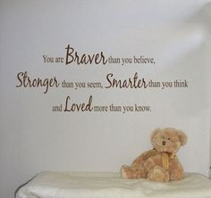 Such an awesome saying!    Braver Stronger Smarter Loved 2   Wall Decals