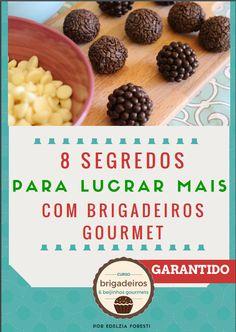 E-book grátis: 8 dicas para lucrar mais com brigadeiros e beijinhos gourmet!  Baixe agora: http://cupcakes.blog.br/link/8-segredos-para-lucrar-mais-brigadeiros
