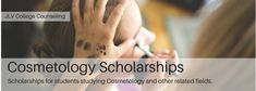 Scholarships open to students studying Cosmetology and other related fields | JLV College Counseling