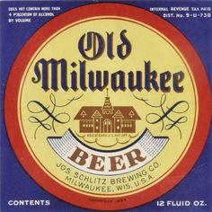 Old Milwaukee, Beer Label by Wisconsin Historical Images, via Flickr