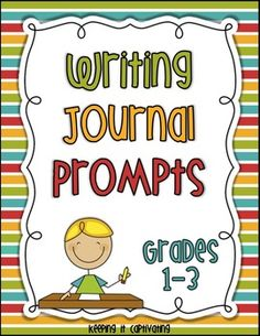 Writing Journal Prompts {Grades 1-3}