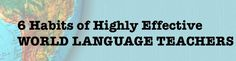 Interesting blog post on what makes a highly effective World Language teacher.  Good to do a self check-up every once in a while.  :)
