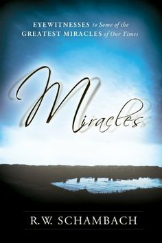 Miracles by R. W. Shambach. $12.21. Publisher: Destiny Image; 1 edition (July 28, 2011). 274 pages. Author: R. W. Shambach