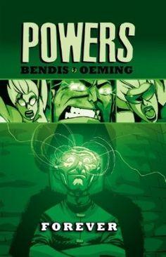 Brian Michael Bendis – Powers, Vol. 7: Forever