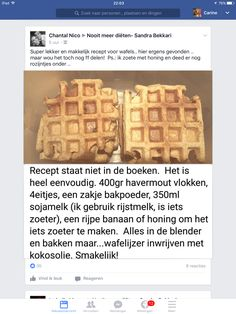 Wafeltjes Healty Lunches, Diet Snacks, Breakfast Drinks Healthy, Healthy Baking, Healthy Treats, Pureed Food Recipes, Happy Foods, Low Carb Desserts, Clean Recipes