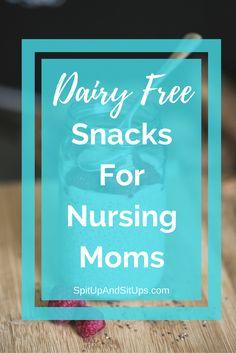 Dairy Free Snacks For Nursing Moms, Dairy free snacks, no milk snacks, dairy free diet, dairy free breastfeeding, snacks for nursing moms, snacks for breastfeeding moms, dairy free lifestyle