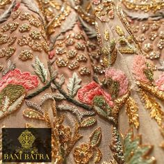 A sneak peek into our exquisite embroideries. Visit: http://www.banibatra.com/ #indianfashion #indianbride