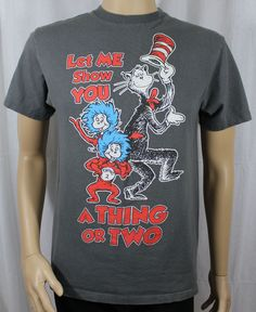 Let Me Show You A Thing or Two Grey T-Shirt Dr Seuss Cat in the Hat Thing 1 & 2 #Unbranded #GraphicTee