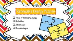 This puzzles are about renewable and non-renewable energy. They contain definition, advantages, disadvantages and a picture related with: - Geothermal- Biomass- Wind Power- Hydro-electric- Solar- Coal- Oil,- Natural Gas, - NuclearI must say that my kiddos loved this one (I cut them, spread them around the class and they should search only one each - I suggested to start with the picture).