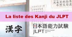Liste des Kanji du JLPT / #japon #japonais