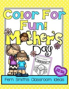 FREE Mother's Day Fun! Color For Fun Printable Coloring Pages ~ Perfect as a Mother's Day gift to color and frame, also to use as a writing activity for a Mother's Day card! #MothersDay #TPT #Free