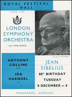 Sibelius, Jean. (1865-1957) [Haendel, Ida.].  88th Birthday LSO Program.  Original handbill from a celebratory performance honoring the composer on his 88th Birthday. London Symphony Orchestra under the baton of Anthony Collins and with violinist, Ida Haendel performing the Sibelius Violin Concerto.