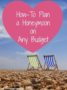 How To Plan A Honeymoon On Any Budget