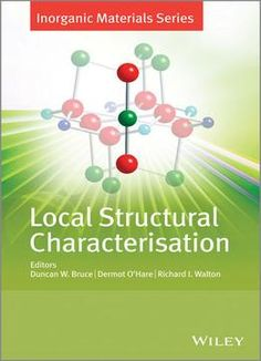 Local Structural Characterisation: Inorganic Materials Series PDF
