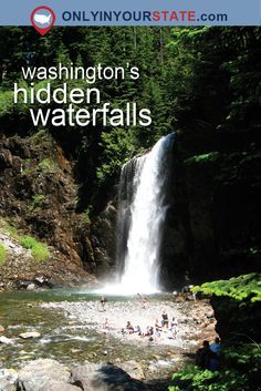 Places In Washington You Must See Before You Die Buckets - 10 waterfalls to see before you die
