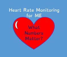Just ME: Heart Rate Monitoring: Numbers!