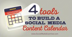 4 Tools to Build a Social Media Content Calendar Social Media Examiner