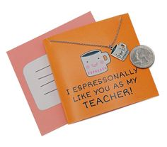 Ada Teacher Gifts, I Espressonally Like You As My Teacher! Teacher Retirement Gifts, Funny Teacher Gifts, Music Teacher Gifts, Teacher Humor, Your Teacher, Employee Appreciation, Teacher Appreciation Gifts, Pun Quotes, Teacher Gift Baskets