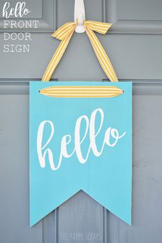 You need this Hello Front Door Sign in your life. It will brighten your day and anyone else's that comes to your door. Come learn how easy it is to make.