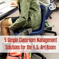 5 Simple Classroom Management Solutions for the H.S. Art Room