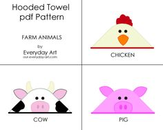Hooded Towel Pattern- Chicken, Cow, Pig (Farm Animals)