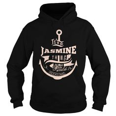 [Best tshirt name meaning] JASMINE  Coupon 20%  JASMINE  Tshirt Guys Lady Hodie  SHARE and Get Discount Today Order now before we SELL OUT  Camping an jasmine thing you wouldnt understand tshirt