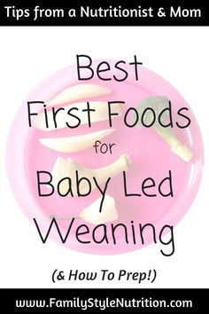 Baby Led Weaning Starter Foods Starting solids with your baby? Thinking about trying Baby Led Weaning? Here are a nutritionist & mom's best first foods for your baby 6 months and up! Read more at Family Style Nutrition. Baby First Foods, Baby Foods, Baby Tips, Baby Hacks, When To Start Solids, Breastfeeding And Formula Feeding, Starting Solids, Introducing Solids, Solids For Baby