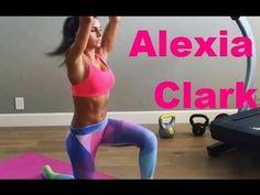 Alexia Clark / Queen of Workouts / Bikini Body - YouTube