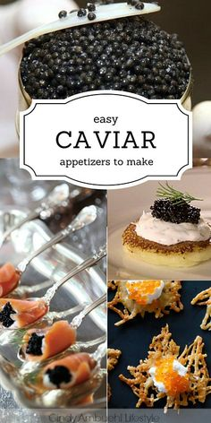 Easy Caviar Appetizers to Make via Cindy Ambuehl Lifestyle