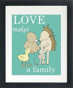 Art for Nursery, Love Makes a Family, Adoption Art, Nursery Art Print. $17.00, via Etsy.