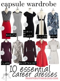 career capsule wardrobe: 10 classic dresses [http://www.franticbutfabulous.com/2014/02/03/capsule-wardrobe-10-starter-career-dresses/]