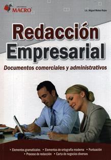 Redacción empresarial : documentos comerciales y administrativos / Miguel Mateo…