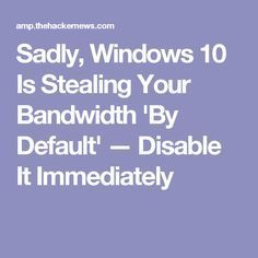 Sadly Windows 10 Is Stealing Your Bandwidth By Default Disable It Immediately Elektroniken Bandwidth Default Disable Immediately Sadly Stealing Windows Life Hacks Computer, Computer Diy, Computer Projects, Computer Basics, Computer Internet, Computer Security, Computer Repair, Computer Problems, Computer Lessons