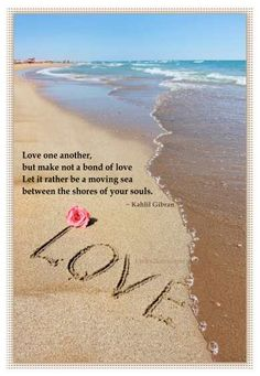 Kahlil Gibran, Love One Another