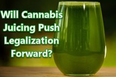 First and foremost, juiced cannabis does not cause you to enter into a euphoric state (you will not get high).